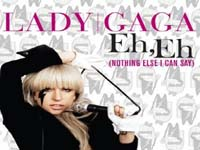 lady gaga eh,eh nothing else i can say music video image