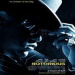 'Notorious' (2009) Movie Review