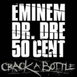 New Eminem 'Crack A Bottle' Song & Info . Listen Now