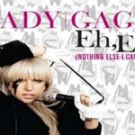 Lady Gaga Eh,Eh (Nothing Else I Can Say) Music Video & Info