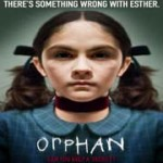 'Orphan' Movie Was 'On The Edge Of Your Seat' Horrifying