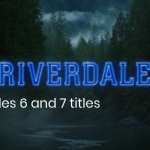 New Riverdale Season 2 Episodes 6 And 7 Titles Revealed And They're Dark