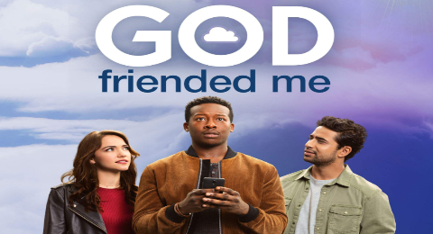 'God Friended Me' Season 2, January 19, 2020 Episode 13 Delayed. Not Airing Tonight