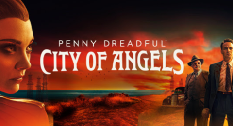 'Penny Dreadful City Of Angels' Season 1, June 28, 2020 Episode 10 Is The Finale. Season 2 Not Yet Renewed