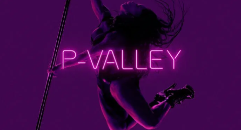 'P-Valley' Season 1, August 23, 2020 Episode 7 Delayed. Not Airing Tonight
