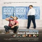 """""""Role Models"""" (2008) Movie Review"""
