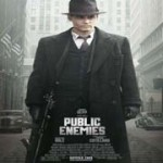 'Public Enemies' (2009) Movie Shot Up The Place